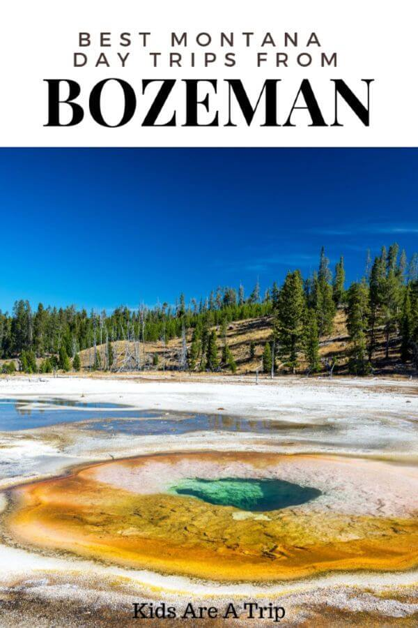 If you're traveling in Montana, it can be overwhelming to know where to begin. Start with these best day trips from Bozeman and find all the adventure you could ever want! - Kids Are A Trip