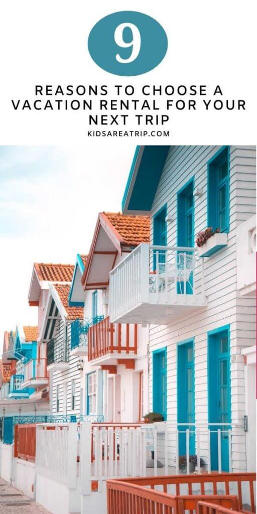 Choose a Vacation Rental-Kids Are A Trip