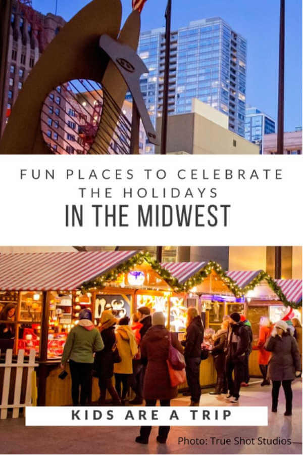 Fun Places to Visit in the Midwest for the Holidays-Kids Are A Trip