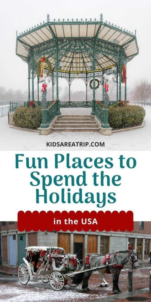 Fun Places to Spend the Holidays in the USA-Kids Are A Trip