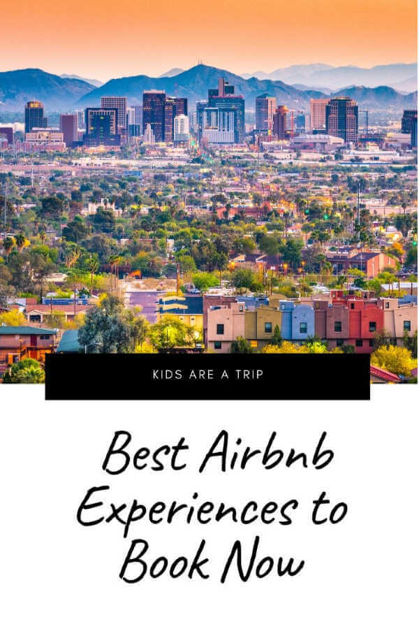 Airbnb Experiences to Try Now-Kids Are A Trip