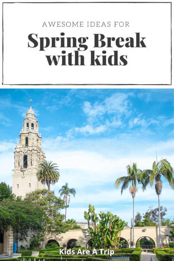 Spring break ideas for families-Kids Are A trip