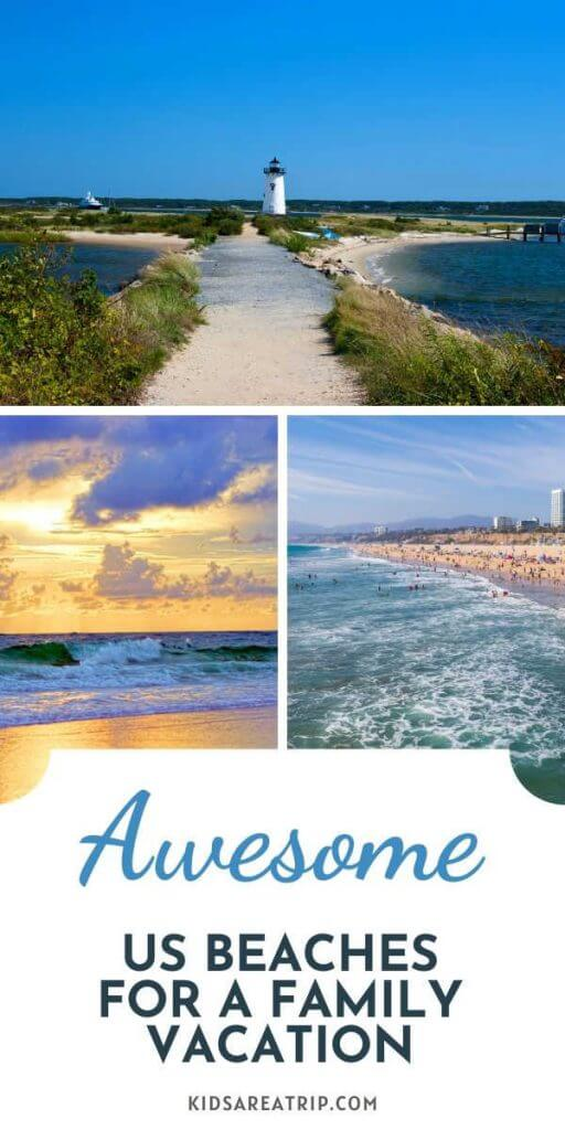 Awesome US Beaches for Family Vacation
