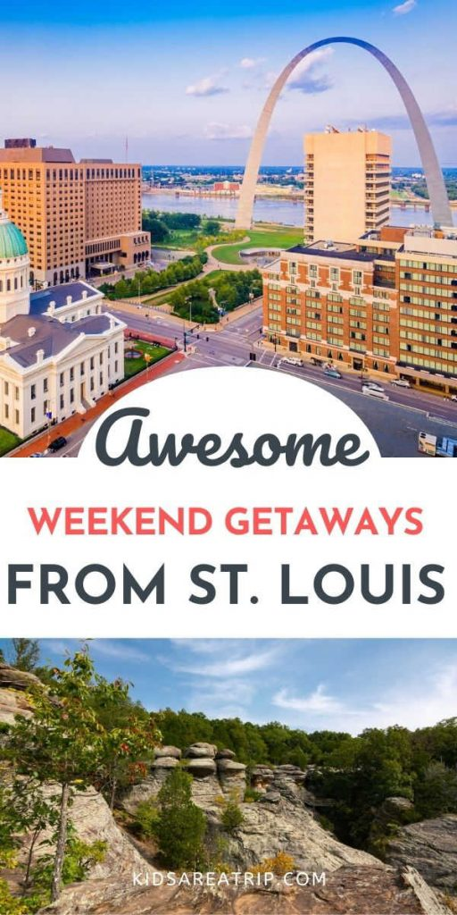 Awesome Weekend Getaways from St Louis-Kids Are A Trip