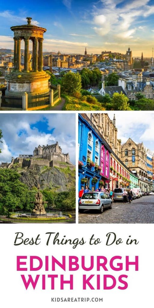 Best Things to Do in Edinburgh with Kids-Kids Are A Trip