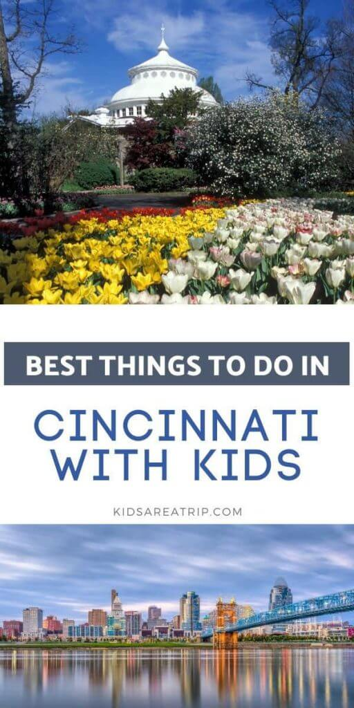 Best Things to Do in Cincinnati with Kids-Kids Are A Trip