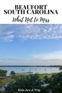 .We are sharing our tips on the best things to do in Beaufort, SC. These are our favorite places to eat, stay, & play in SC's second oldest city. - Kids Are A Trip #beaufort #southcarolina #beachvacation