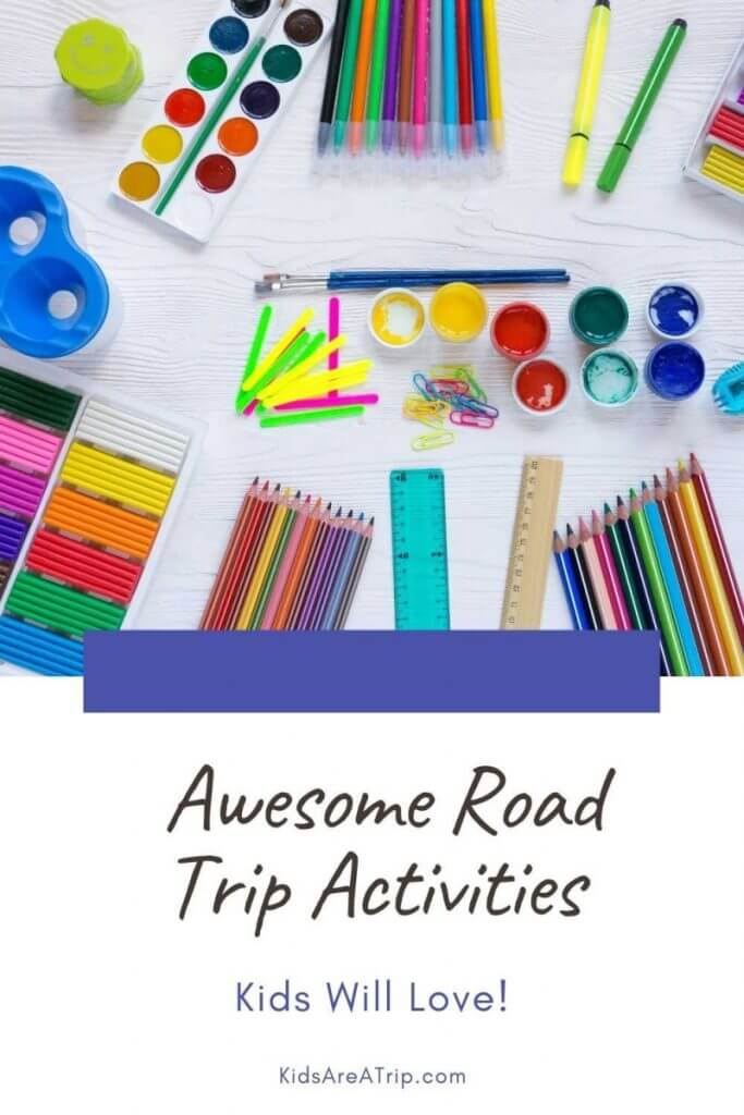 20 Awesome Road Trip Activities For Kids Kids Are A Trip