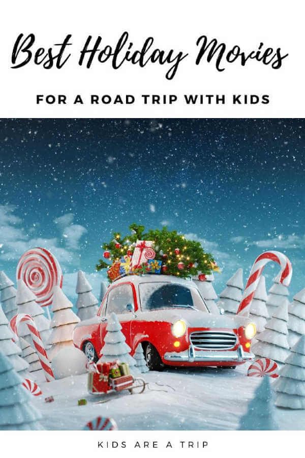 Want some great movies for a family roadtrip? Check out these holiday movies that will entertain kids on vacation, and make the time fly by. - Kids Are A Trip #roadtrip #holidays #holidaymovies #familytravel