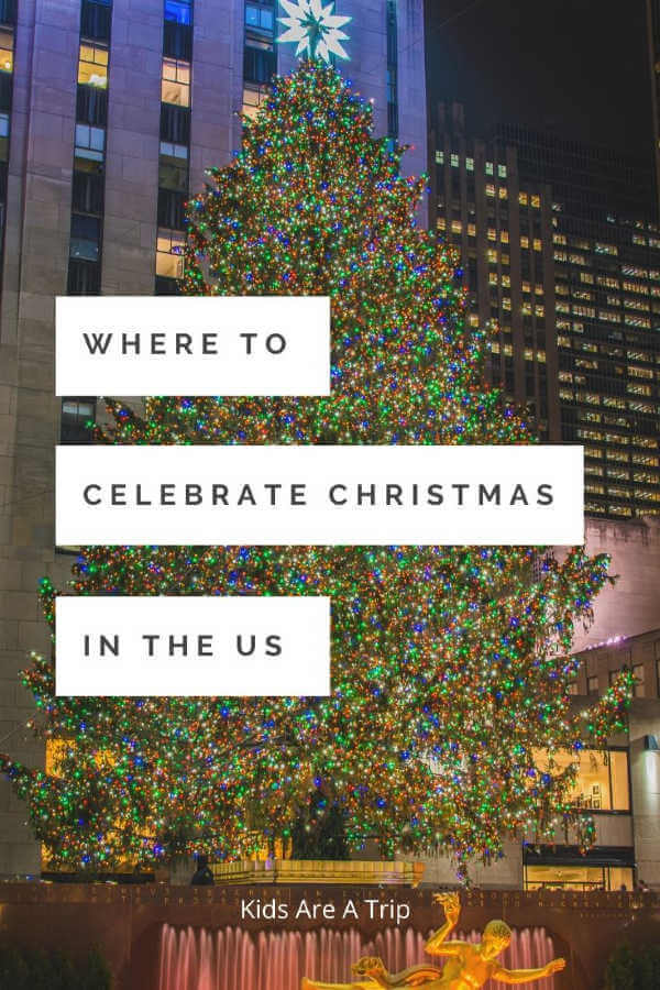 where to celebrate christmas-Kids Are A Trip