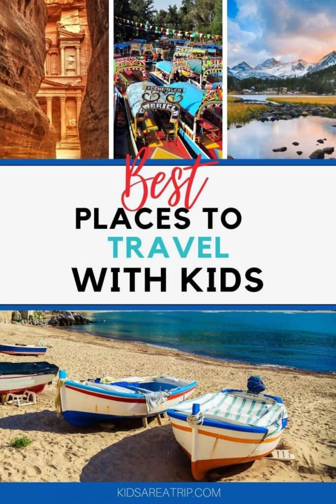 Best Places to Travel with Kids