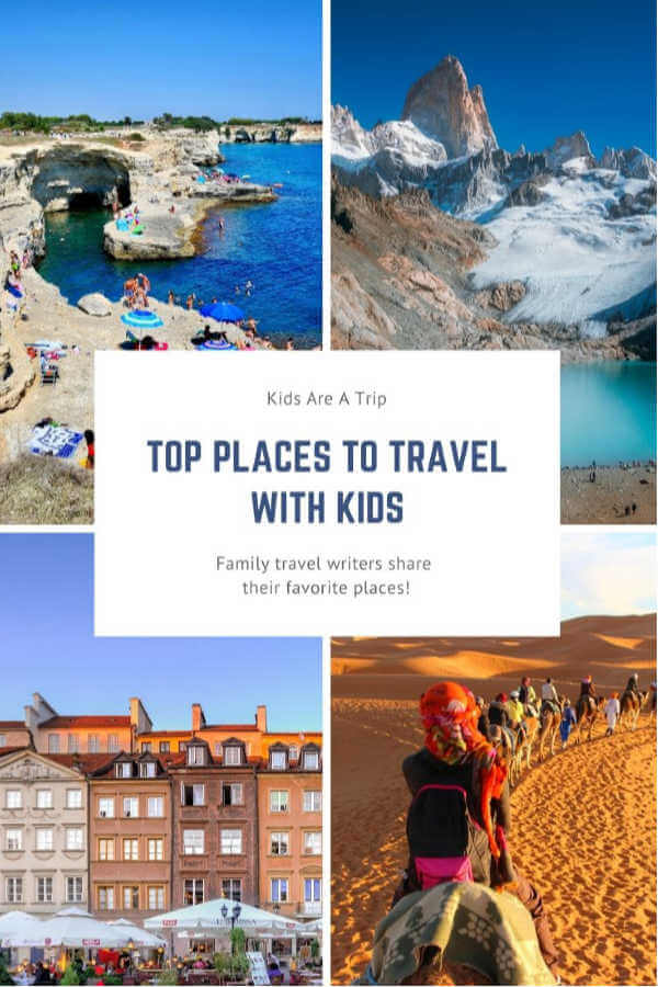 top places to travel with family-Kids Are A Trip