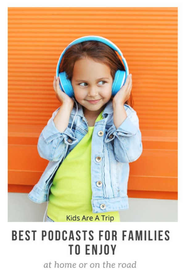 Best Podcasts for Families Girl with Headphones-Kids Are A Trip