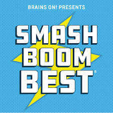 Smash Boom Best podcast-Kids Are A Trip