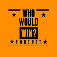 Who Would Win Podcast-Kids Are A Trip