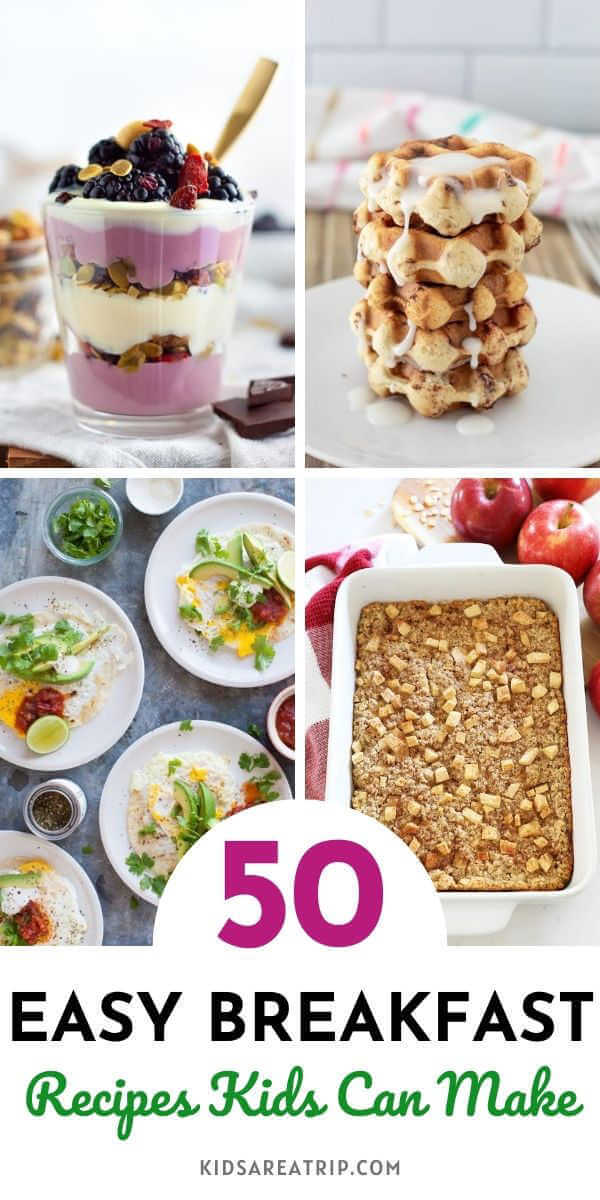 Easy Breakfast Recipes Kids Can Make-Kids Are A Trip