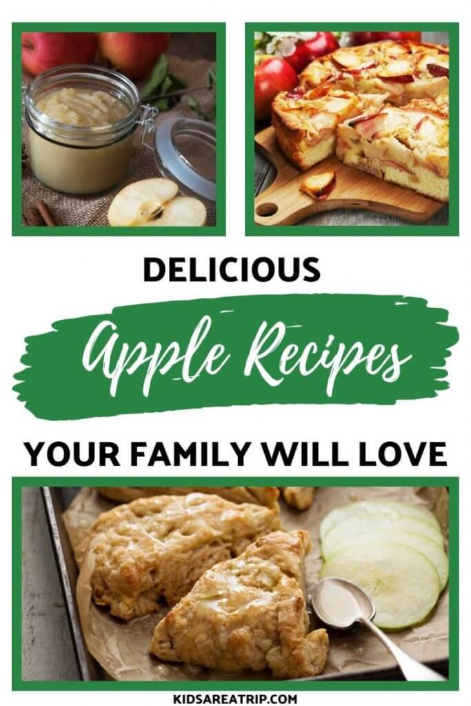 Delicious Apple Recipes Families will Love-Kids Are A Trip