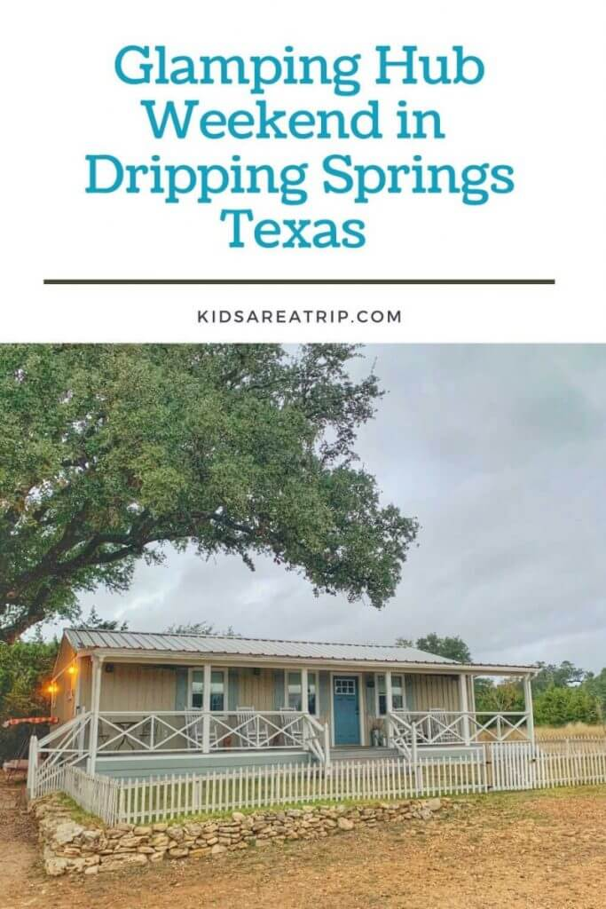 Glamping Hub Dripping Springs Texas-Kids Are A Trip