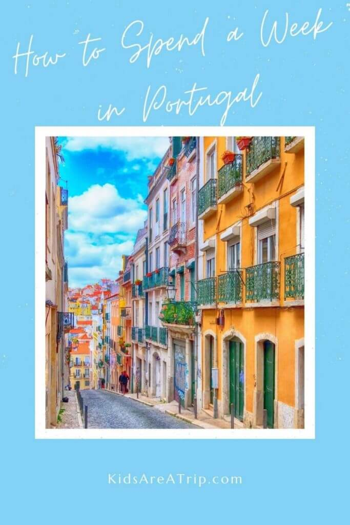 Week in Portugal Itinerary-Kids Are A Trip