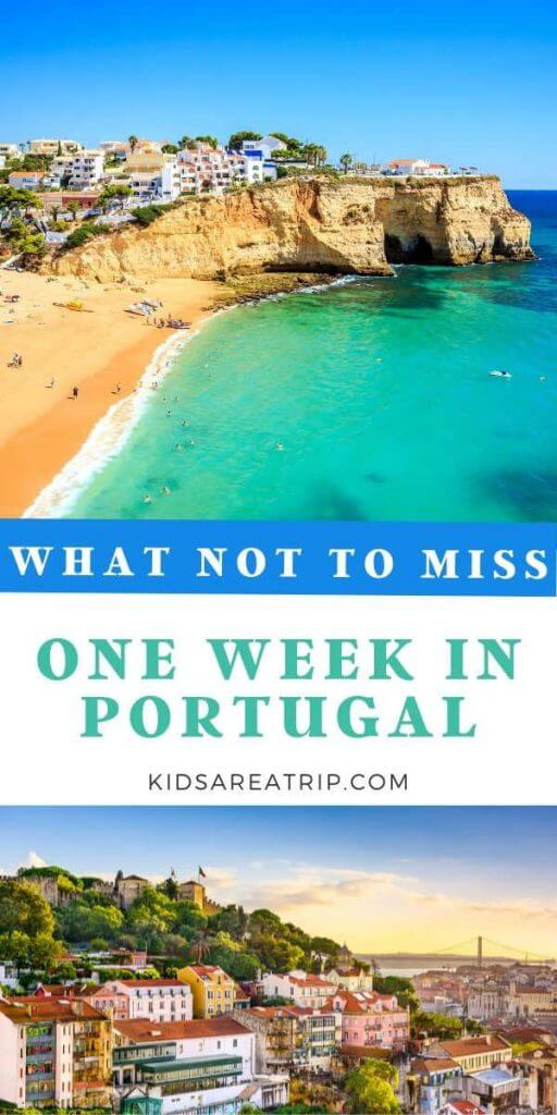 What Not to Miss One Week Portugal Itinerary-Kids Are A Trip