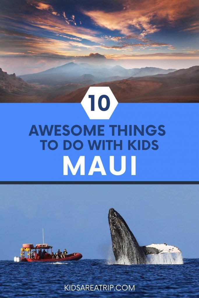 Awesome Things to do in Maui with Kids