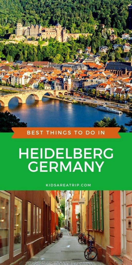 Best Things to do in Heidelberg Germany-Kids Are A Trip